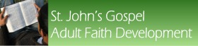 Scripture Course: St. John's Gospel, an Adult Faith Development Programme